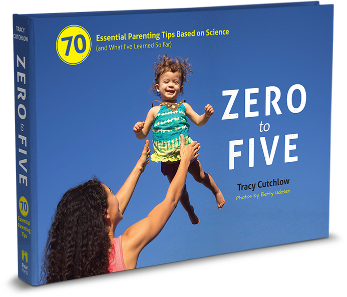 Zero to Five: 70 Essential Parenting Tips Based on Science (PDF)
